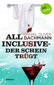 Bachmann-AllinclusiveDerScheintruegt-72dpi