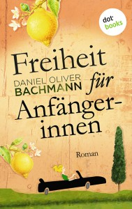 Bachmann-Freiheit_fuer_Anfangerinnen-72dpi