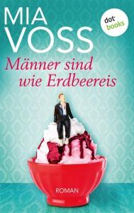 E_Voss_Männer sind wie Erdbeereis_01.indd