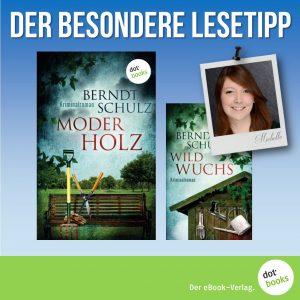 Lesetipp Schulz Moderholz Wildwuchs