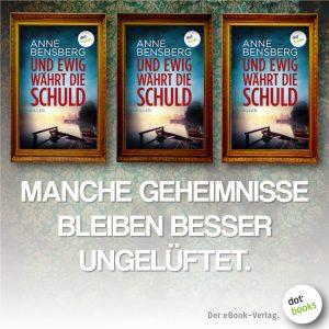 Bensberg, Und ewig wärt die Schuld 2