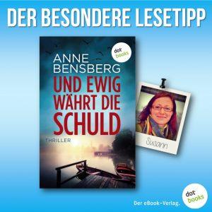 Lesetipp Bensberg Und ewig wärt die Schuld