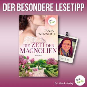 Lesetipp Wekwerth, Zeit der Magnolien