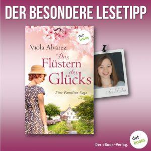 Lesetipp Alvrez, DAS FLÜSTERN DES GLÜCKS