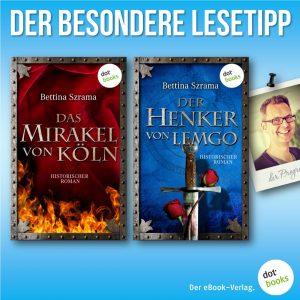 Lesetipp Szrama Das Mirakel von Köln Der Henker von Lemgo
