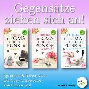 Jöst, Die Oma und der Punk Trilogie 2