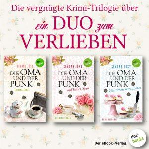 Jöst, Die Oma und der Punk Trilogie 3
