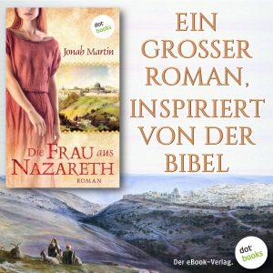 Martin, Die Frau aus Nazareth 2